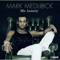 Purchase Mark Medlock - Mr. Lonely