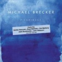 Purchase Michael Brecker - Pilgramage