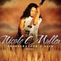 Purchase Nicole C. Mullen - Sharecropper's Seed Vol. 1