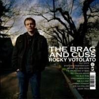 Purchase Rocky Votolato - The Brag & Cuss