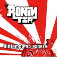 Purchase Ronin Tsa - El Tiempo No Espera