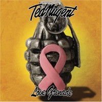 Purchase Ted Nugent - Love Grenade