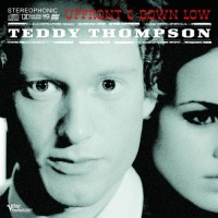 Purchase Teddy Thompson - Up Front & Down Low