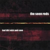 Purchase The Seen Reds - Leaf Dirt Mist And Cove