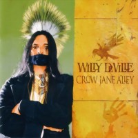 Purchase Willy Deville - Crow Jane Alley