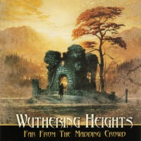 Purchase Wuthering Heights - Far From The Maddening Crowd
