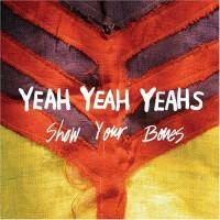 Purchase Yeah Yeah Yeahs - Show Your Bones