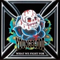 Purchase Young Blood - What We Fight For