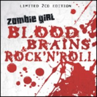 Purchase Zombie Girl - Blood Brains & Rock N Roll CD1