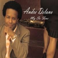 Purchase Andre Delano - My So Fine