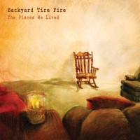 Purchase Backyard Tire Fire - The Places We Lived