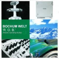 Purchase Bochum Welt - R.O.B. (Robotic Operating Buddy) CD2