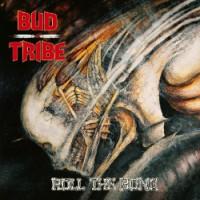 Purchase Bud Tribe - Roll The Bone