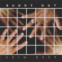 Purchase Buddy Guy - Skin Deep