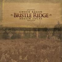Purchase Chuck Ragan & Austin Lucas - Bristle Ridge