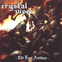 Purchase Crystal Viper - The Last Axeman
