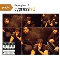Purchase Cypress Hill - Playlist: The Very Best Of Cypress Hill