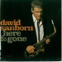 Purchase David Sanborn - Here & Gone