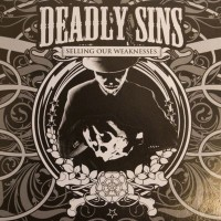 Purchase Deadly Sins - Selling Our Weakness