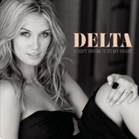 Purchase Delta Goodrem - I Cant Break It To My Heart (CDM)