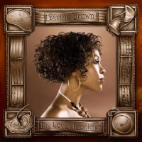 Purchase Divine Brown - The Love Chronicles