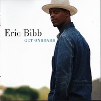 Purchase Eric Bibb - Get Onboard