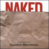Purchase Houston Marchman - Naked (The Best Of)