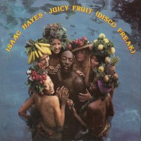 Purchase Isaac Hayes - Juicy Fruit (Disco Freak) (Vinyl)