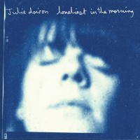 Purchase Julie Doiron - Loneliest In The Morning