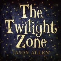 Purchase Jason Allen - The Twilight Zone