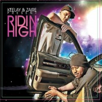 Purchase Keelay & Zaire - Ridin High