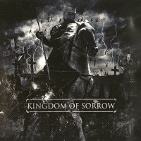 Purchase Kingdom Of Sorrow - Kingdom Of Sorrow