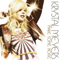 Purchase Krystal Meyers - Make Some Noise