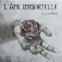 Purchase L'ame Immortelle - 5 Jahre (Limited EP)