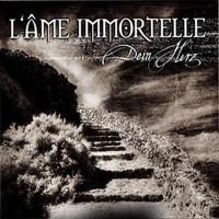 Purchase L'ame Immortelle - Dein Herz (CDM)