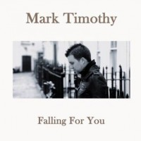 Purchase Mark Timothy - Falling For You