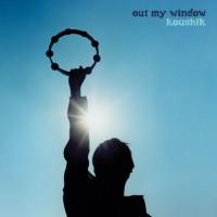 Purchase Koushik - Out My Window