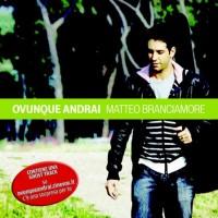 Purchase Matteo Branciamore - Ovunque Andrai