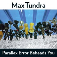 Purchase Max Tundra - Parallax Error Beheads You