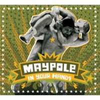 Purchase Maypole - In Your Hands