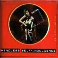 Purchase Mindless Self Indulgence - Mindless Self-Indulgence