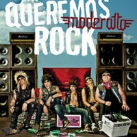 Purchase Moderatto - Queremos Rock
