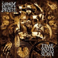 Purchase Napalm Death - Time Waits For No Slave