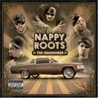 Purchase Nappy Roots - The Humdinger