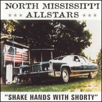 Purchase North Mississippi Allstars - Shake Hands With Shorty