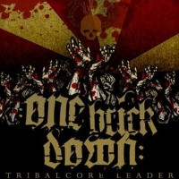 Purchase One Brick Down - Tribalcore Leader