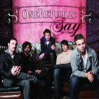 Purchase Onerepublic - Say (All i Need) (CDM)