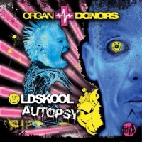 Purchase Organ Donors - Oldskool Autopsy