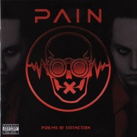 Purchase Pain - Psalms Of Extinction (Tour Edition)