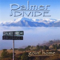 Purchase Palmer Divide - Goin' Home